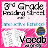 3rd Grade Reading Street Vocabulary Interactive Notebook UNITS 1-6