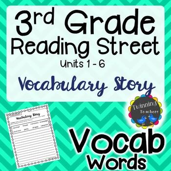 3rd Grade Reading Street Vocabulary - Writing Activity UNITS 1-6