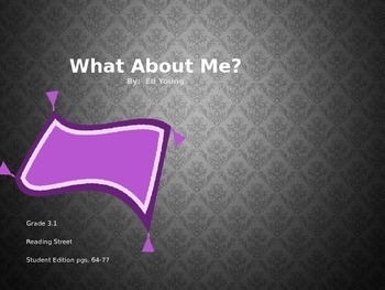 3rd Grade Reading Street: What About Me? PPT