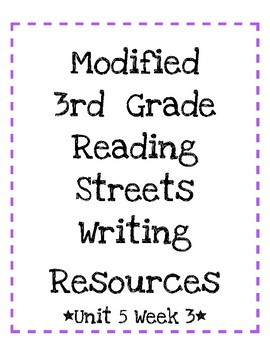 3rd Grade Reading Streets Modified Look Back and Write Unit 5 Week 3