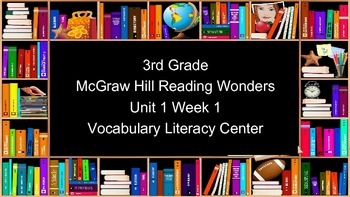 3rd Grade Reading Wonders Unit 1 Week 1 Vocabulary Task Cards