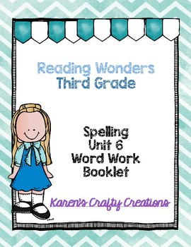 Reading Wonders 3rd Grade Word Work Booklets  Unit 6