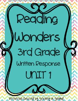 Reading Wonders 3rd Grade WRITTEN RESPONSE {Unit 1}