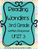 Reading Wonders 2013 Companion 3rd Grade WRITTEN RESPONSE {Unit 3}