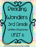 Reading Wonders 2013 Companion 3rd Grade WRITTEN RESPONSE {Unit 6}