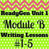 3rd Grade Ready Gen Module B Informational Writing Lesson Plan Bundle #1-5