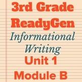 3rd Grade Ready Gen Unit 1 Module B Writing Bundle 2015-2016 Edition