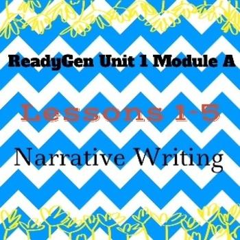 3rd Grade Ready Gen Writing Lesson Plan Unit 1 Module A Lessons 1-5