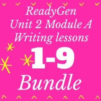 3rd Grade ReadyGEN WRITING Unit 2 Module A Lesson Plan Bundle #1-9