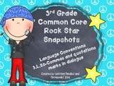 3rd Grade Rock Star Snapshots  3.L.2c: Commas and Quotation Marks in Dialogue