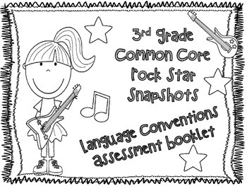 3rd Grade Rock Star Snapshots  3.L.a-i: All 9 Language Standards BUNDLED