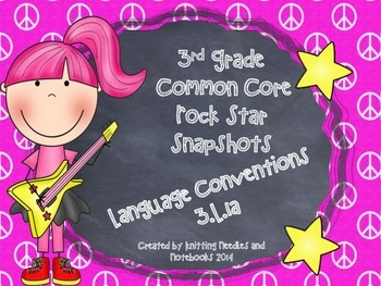 3rd Grade Rock Star Snapshots for Language Conventions 3.L.1a