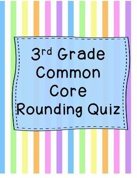 3rd Grade Rounding Quiz