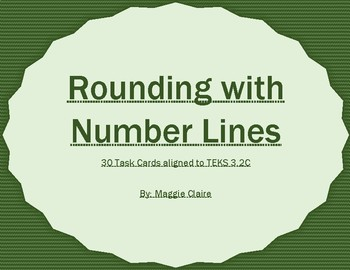 3rd Grade Rounding With Number Lines Task Cards TEKS 3.2C
