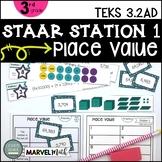 3rd Grade STAAR STATION 1: PLACE VALUE   TEKS 3.2A 3.2D  