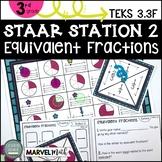 3rd Grade STAAR STATION 2: EQUIVALENT FRACTIONS   TEKS 3.3F   Math Center
