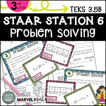 3rd Grade STAAR STATION 6: PROBLEM SOLVING TEKS 3.5B  Multiplication & Division
