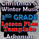 3rd Grade School and Patriotic Songs Lesson Plan Template Arkansas Music