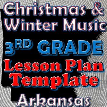 3rd Grade School and Patriotic Songs Lesson Plan Template Arkansas Music
