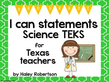 "3rd Grade Science ""I can"" statements- Tile pattern (using TEKS)"