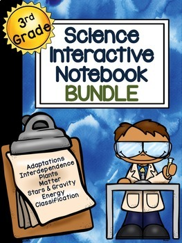 3rd Grade Science Interactive Notebook: BUNDLE
