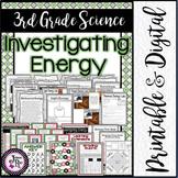 3rd Grade Science: Investigating Energy / Printable & Digital