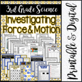 3rd Grade Science: Investigating Force and Motion / Printa