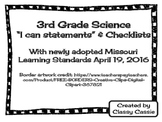 "3rd Grade Science Missouri Learning Standards ""I can"" Statements and Checklists"