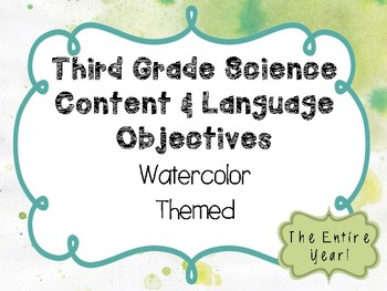 3rd Grade Science Objectives TEKS based. Watercolor Classroom Theme