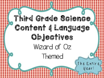 3rd Grade Science Objectives TEKS based. Wizard of Oz Classroom Theme