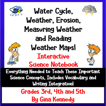 Water Cycle, Weather and Erosion Interactive Notebook; Lessons, Writing & More!