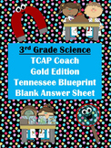 3rd Grade Science - TCAP Coach Gold Edition Tennessee Blueprint - Answer Sheet