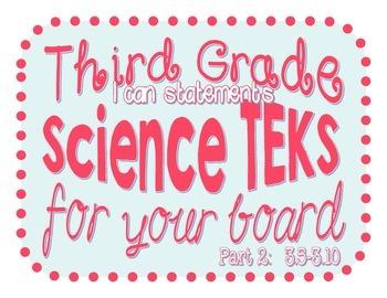 3rd Grade Science TEKS 3.5-3.10