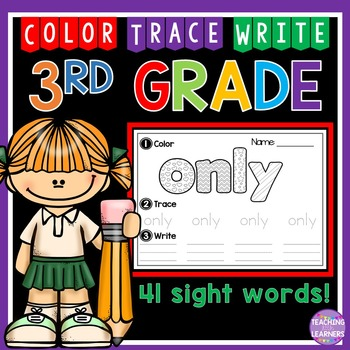 3rd Grade Sight Words: Color, Trace, Write