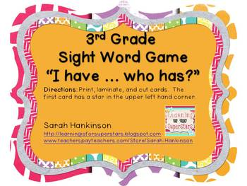 3rd Grade Sight Words (I have ... who has game)