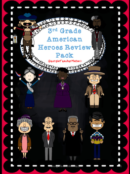3rd Grade Social Studies American Heroes Review Pack