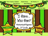 """3rd Grade Social Studies-Historical Figures-""""I Have,Who Has?"""""""