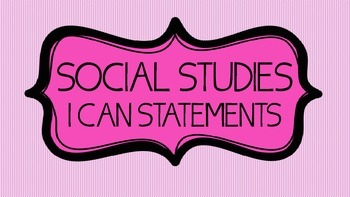 "3rd Grade Social Studies ""I Can Statements"""