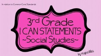 "3rd Grade Social Studies ""I Can Statements"""