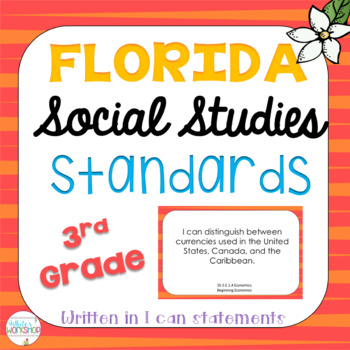 3rd Grade Social Studies I Can Statements: Florida State Standards