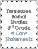 "3rd Grade Social Studies ""I Can..."" Statements - Tennessee"