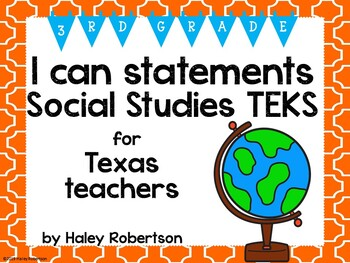 "3rd Grade Social Studies ""I can"" statements- Tile pattern (using TEKS)"