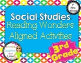 3rd Grade Social Studies Reading Wonders Aligned Activities- 1st Nine Weeks