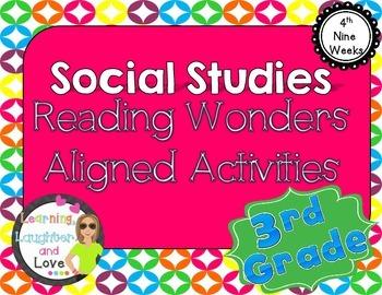 3rd Grade Social Studies Reading Wonders Aligned Activities- 4th Nine Weeks