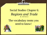 3rd Grade Social Studies---Regions and Trade Vocabulary