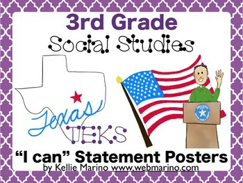 "3rd Grade Social Studies TEKS ""I can"" Statement Posters"