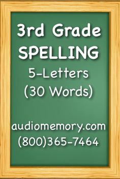3rd Grade Spelling (30 Words) 5 Letter Words by Audio Memory | TpT