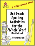 3rd Grade Spelling Activities For the Whole Year! Differentiated! (1st Edition)
