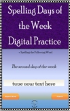 3rd Grade Spelling Digital Lesson & Practice - Days of the