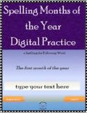 3rd Grade Spelling Digital Lesson & Practice -Months of th
